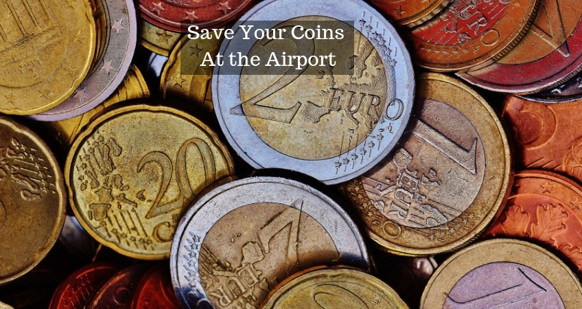 Save Your Coins At the Airport