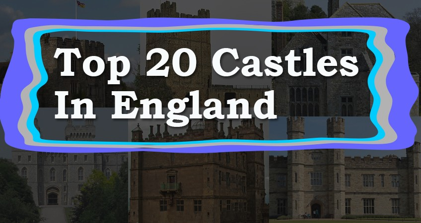 Top-20-Castles-In-England